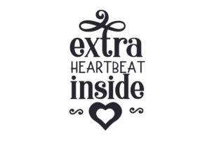Extra Heartbeat Inside Baby Craft Cut File By Creative Fabrica Crafts
