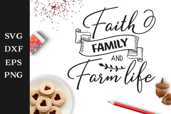 Download Free Faith Family And Farm Life Svg Graphic By Nerd Mama Cut Files for Cricut Explore, Silhouette and other cutting machines.