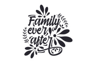 Family Ever After Craft Design By Creative Fabrica Crafts