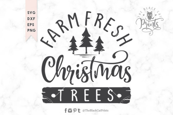 Download Free Farm Fresh Christmas Trees Svg Grafico Por Theblackcatprints for Cricut Explore, Silhouette and other cutting machines.