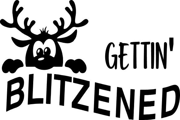 Gettin' Blitzened Graphic Crafts By Karen Lemaire