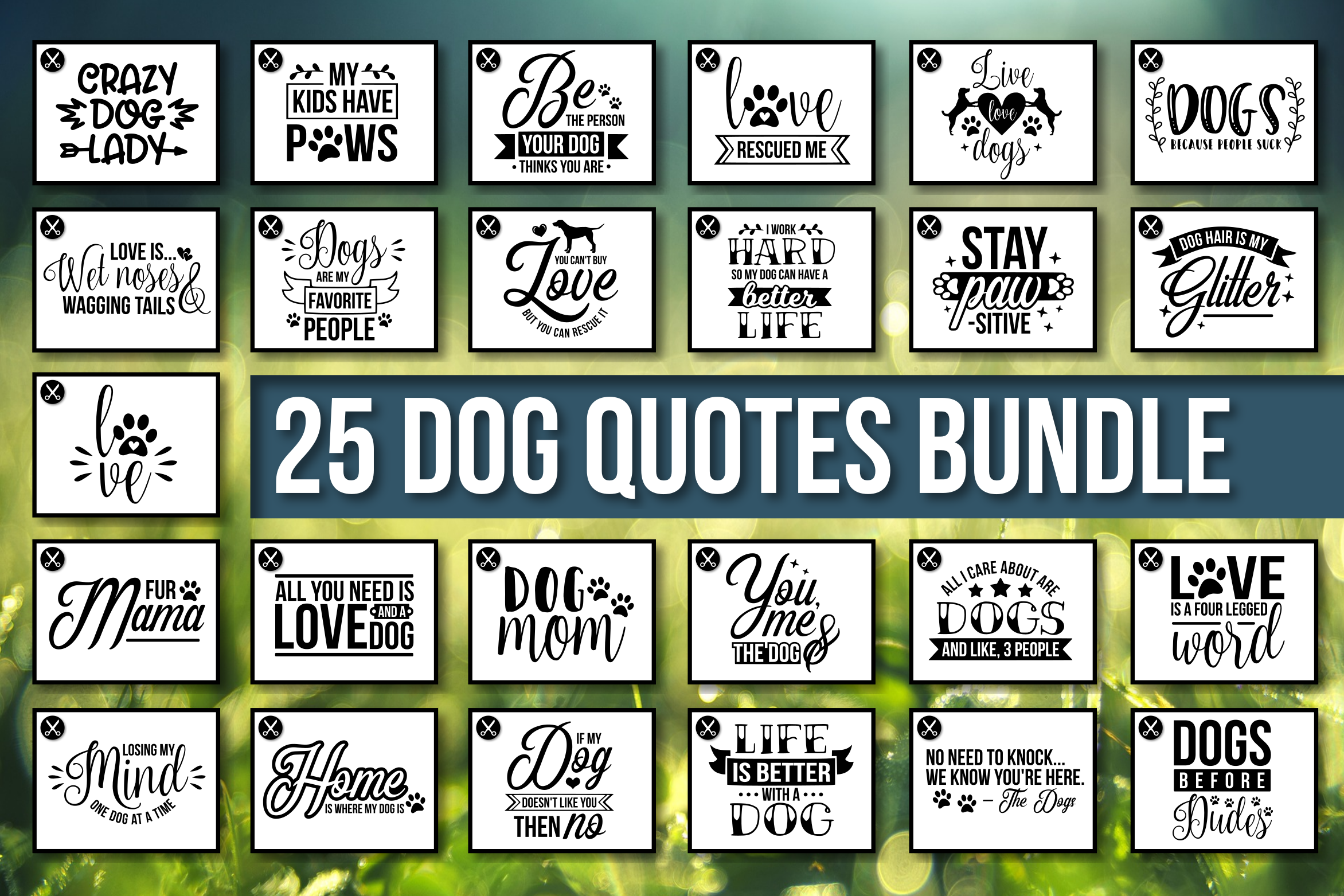 Download Free Dog Quotes Bundle Graphic By Crystalgiftsstudio Creative Fabrica for Cricut Explore, Silhouette and other cutting machines.