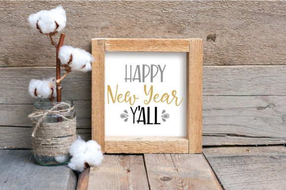 Happy New Year Y All Svg Cut File New Year S Svg Graphic By