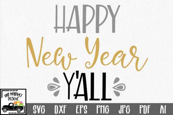 Download Free Happy New Year Y All Svg Cut File New Year S Svg Graphic By for Cricut Explore, Silhouette and other cutting machines.