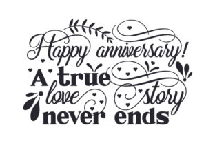 Happy Anniversary! a True Love Story Never Ends Craft Design By Creative Fabrica Crafts