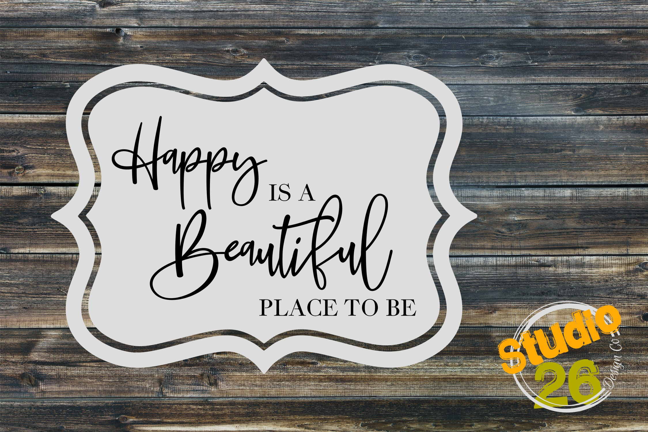 Download Free Happy Is A Beautiful Place To Be Svg Graphic By Studio 26 Design for Cricut Explore, Silhouette and other cutting machines.
