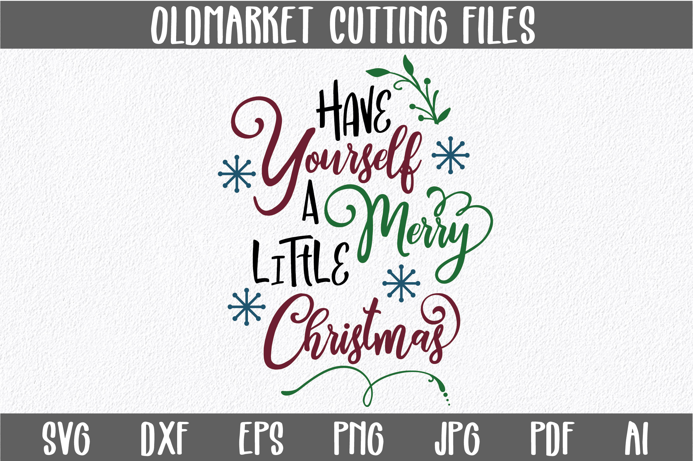 Download Free Have Yourself A Merry Little Christmas Svg Cut Files Graphic By for Cricut Explore, Silhouette and other cutting machines.
