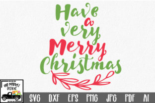 Download Free Have A Very Merry Christmas Svg Cut File Grafico Por for Cricut Explore, Silhouette and other cutting machines.