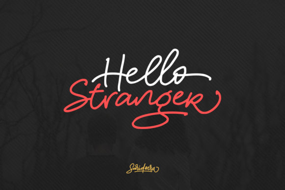 Print on Demand: Hello Stranger Script & Handwritten Font By saridezra