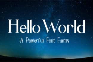 Hello World Family Font By Muhammad Ersya