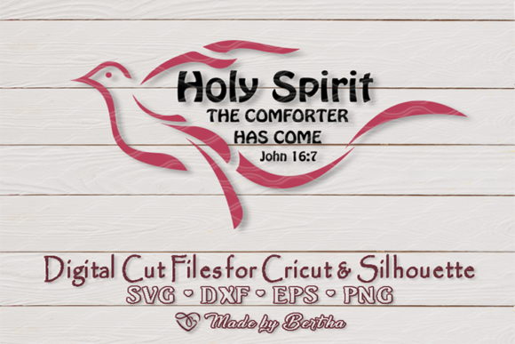 Download Free Holy Spirit Dove John 16 7 Graphic By Made By Bertha for Cricut Explore, Silhouette and other cutting machines.