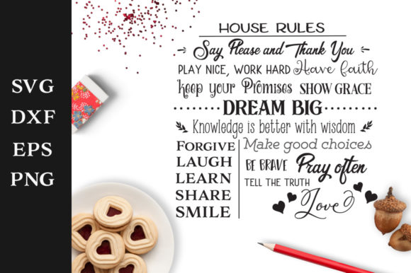 Download Free House Rules Graphic By Nerd Mama Cut Files Creative Fabrica for Cricut Explore, Silhouette and other cutting machines.