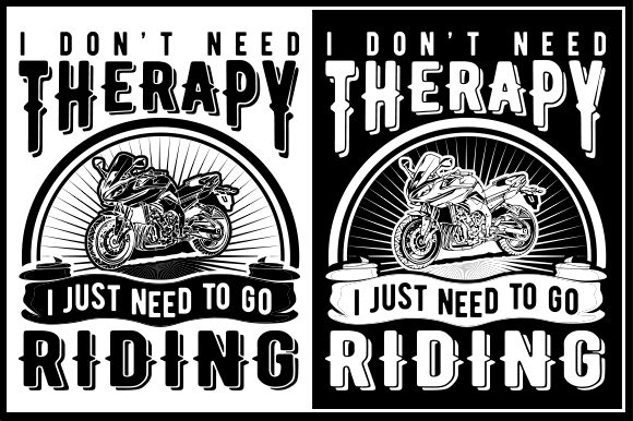 Download Free I Don T Need Therapy I Just Need To Go Riding Grafico Por Zaibbb for Cricut Explore, Silhouette and other cutting machines.