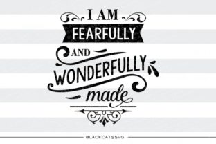 I Am Fearfully and Wonderfully Made Graphic By sssilent_rage