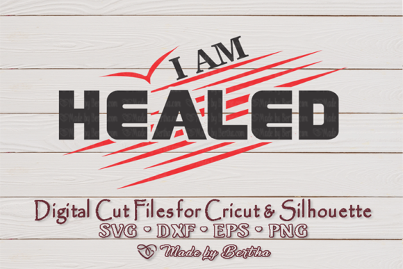 Download Free I Am Healed By His Stripes Svg Graphic By Made By Bertha for Cricut Explore, Silhouette and other cutting machines.
