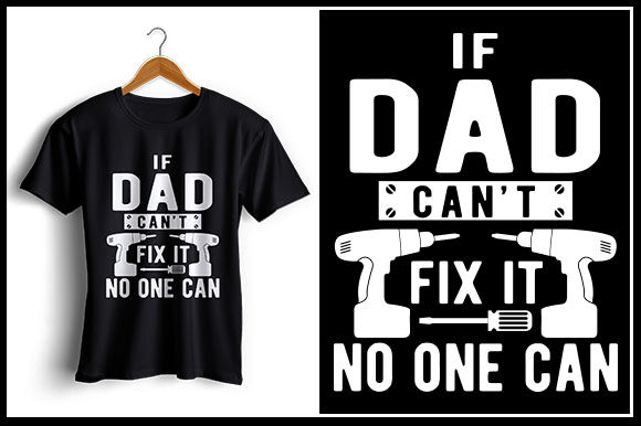 Download Free If Dad Can T Fix It No One Can Grafico Por Zaibbb Creative Fabrica for Cricut Explore, Silhouette and other cutting machines.