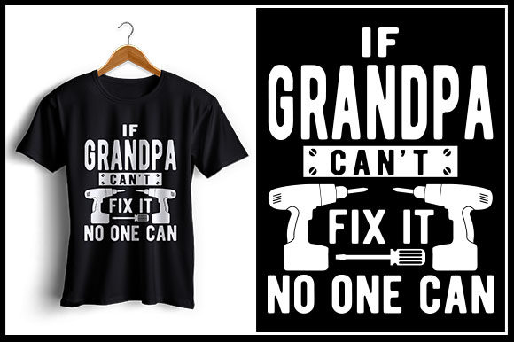 Print on Demand: If Grandpa Can't Fix It No One Can Graphic Crafts By zaibbb