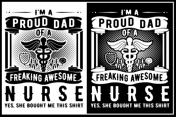 Download Free I M A Proud Dad Of A Freaking Awesome Nurse Yes She Bought Me for Cricut Explore, Silhouette and other cutting machines.