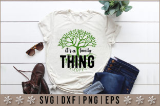 Download Free It Is A Family Thing Quote Svg Graphic By Artistcreativedesign for Cricut Explore, Silhouette and other cutting machines.