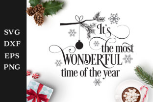 It S The Most Wonderful Time Of The Year Christmas Svg Cut File
