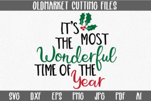 Its the Most Wonderful Time of the Year SVG Cut File Graphic By oldmarketdesigns