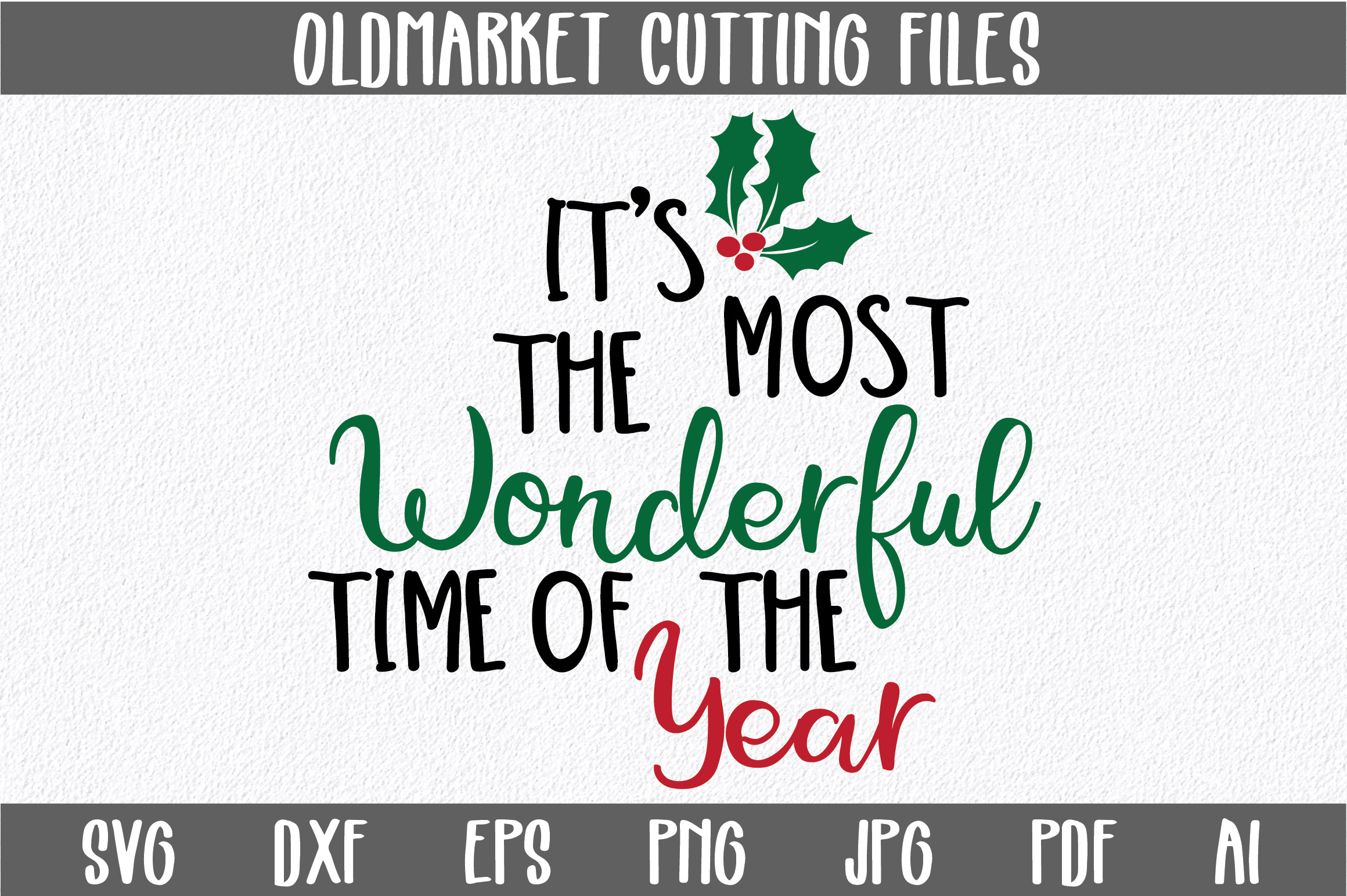 Download Free Its The Most Wonderful Time Of The Year Svg Cut File Graphic By for Cricut Explore, Silhouette and other cutting machines.