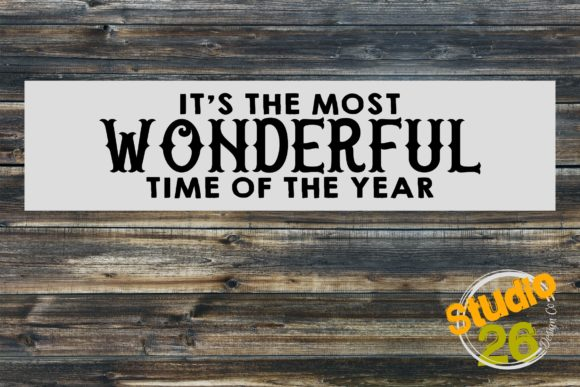 Download Free It S The Most Wonderful Time Of The Year Svg Graphic By Studio for Cricut Explore, Silhouette and other cutting machines.