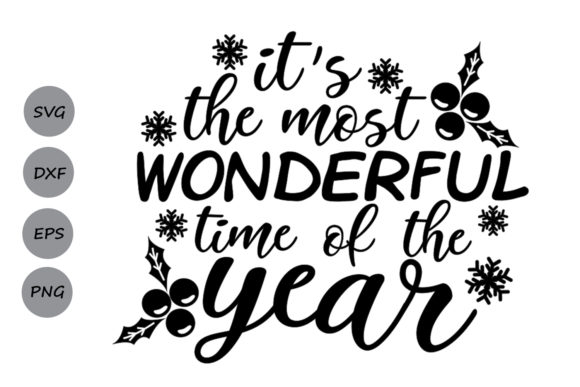 Download Free It S The Most Wonderful Time Of The Year Svg Graphic By for Cricut Explore, Silhouette and other cutting machines.