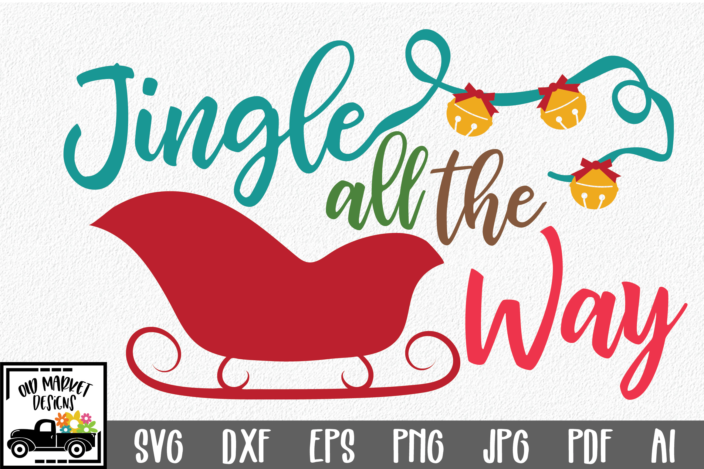 Download Free Jingle All The Way Christmas Svg Cut File Graphic By for Cricut Explore, Silhouette and other cutting machines.