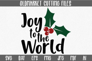 Joy to the World SVG Cut File - Christmas SVG Graphic By oldmarketdesigns