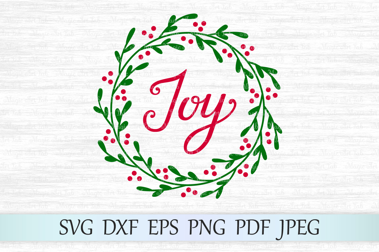 Download Free Joy Wreath Graphic By Magicartlab Creative Fabrica for Cricut Explore, Silhouette and other cutting machines.