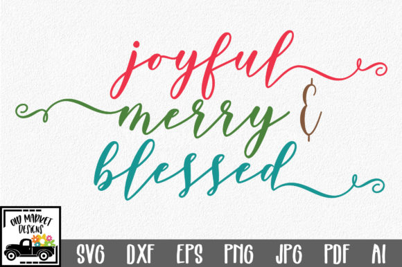 Download Free Joyful Merry Blessed Svg Christmas Svg Cut File Graphic By for Cricut Explore, Silhouette and other cutting machines.