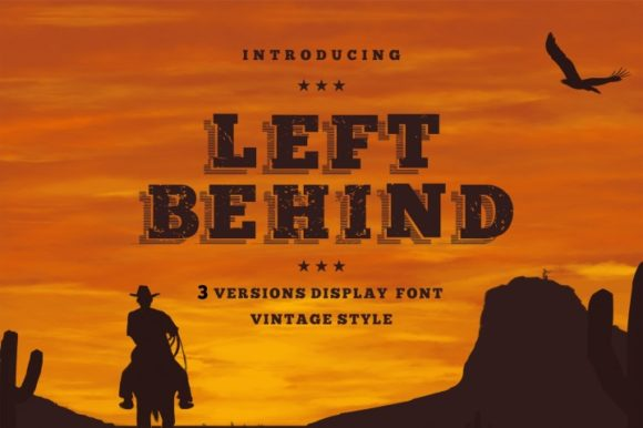 Print on Demand: Left Behind Family Display Font By bywahtung - Image 1