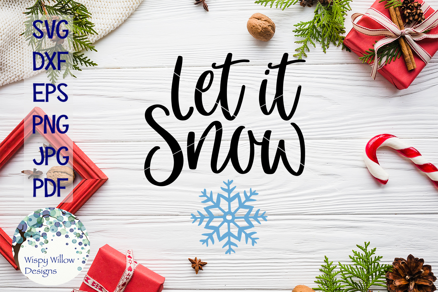 Download Free Let It Snow Winter Svg Graphic By Wispywillowdesigns Creative for Cricut Explore, Silhouette and other cutting machines.
