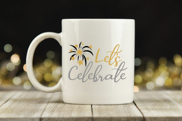 Download Free Let S Celebrate Cut File New Year S Grafik Von for Cricut Explore, Silhouette and other cutting machines.