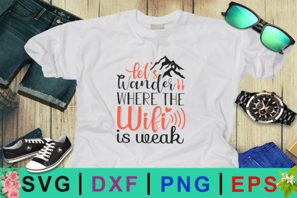 Lets Wander Where the Wifi is Weak SVG Graphic Crafts By Design Palace
