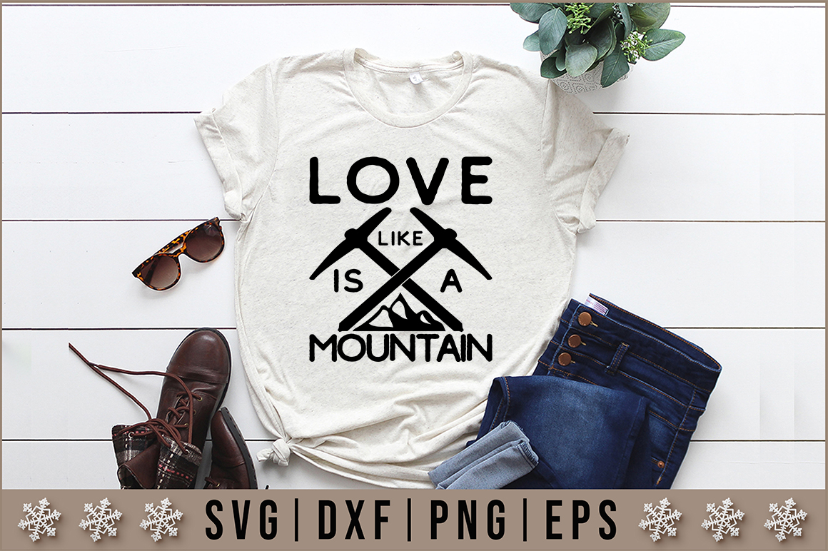Download Free Love Is Like A Mountain Svg Graphic By Artistcreativedesign for Cricut Explore, Silhouette and other cutting machines.