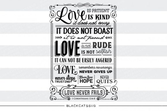 Download Free Love Is Patient It Does Not Envy Graphic By Blackcatsmedia for Cricut Explore, Silhouette and other cutting machines.