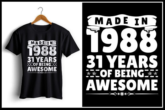 Download Free Made In 1988 31 Years Of Being Awesome Graphic By Zaibbb Creative Fabrica for Cricut Explore, Silhouette and other cutting machines.