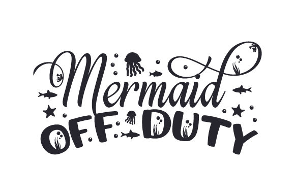 Mermaid off Duty Plotterdesign von Creative Fabrica Crafts