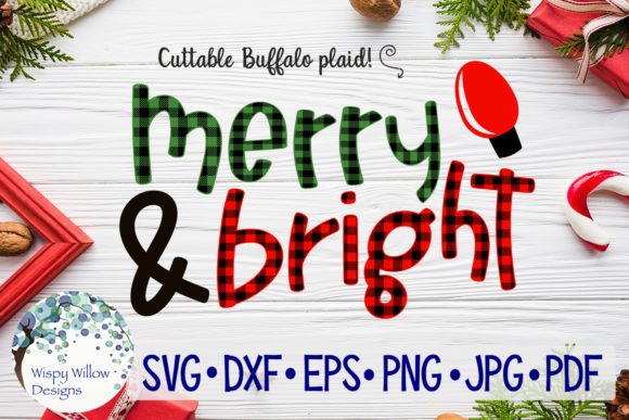 Download Free Merry And Bright Buffalo Plaid Christmas Svg Graphic By Wispywillowdesigns Creative Fabrica for Cricut Explore, Silhouette and other cutting machines.