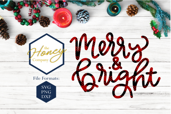 Merry And Bright Svg Graphic By The Honey Company Creative Fabrica
