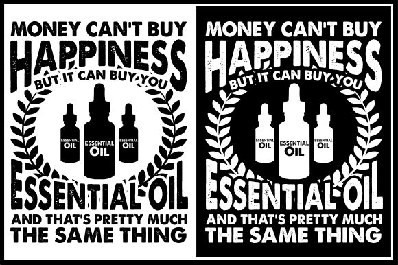 Download Free Money Can T Buy Happiness But It Can Buy You Essential Oil SVG Cut Files