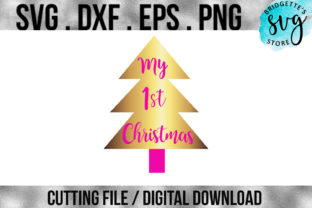 Download Free My First Christmas Baby Girl Cutting File Svg Graphic By for Cricut Explore, Silhouette and other cutting machines.