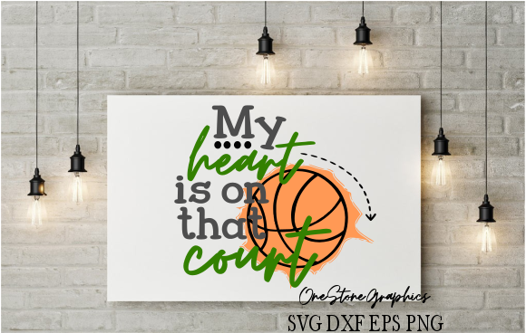 My Heart is on That Court Graphic Crafts By OneStoneGraphics