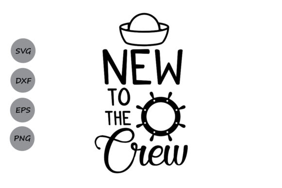 Download Free New To The Crew Svg Graphic By Cosmosfineart Creative Fabrica for Cricut Explore, Silhouette and other cutting machines.