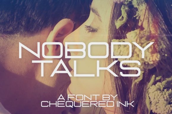 Nobody Talks Display Font By Chequered Ink