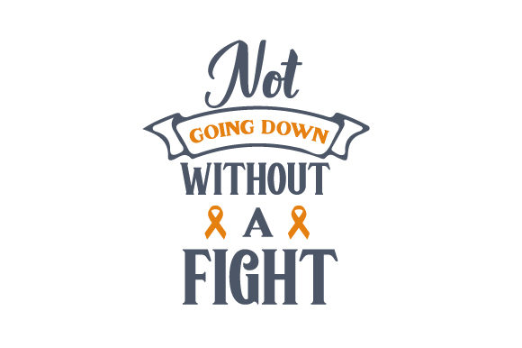 Download Free Not Going Down Without A Fight Svg Cut File By Creative Fabrica for Cricut Explore, Silhouette and other cutting machines.