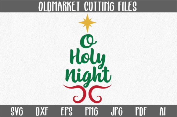 Download Free O Holy Night Svg Cut File Christmas Svg Graphic By for Cricut Explore, Silhouette and other cutting machines.