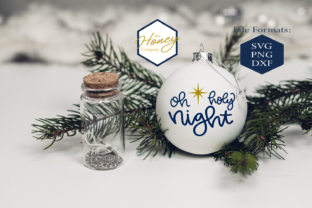 Oh Holy Night SVG Graphic By The Honey Company
